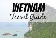 Vietnam / The ultimate guide to Vietnam | Best places to go to | Things to see | Where to stay