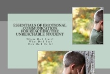Essentials of Emotional Communication / Enhanced Interventions Tailored to the Special Needs of Troubled Students / by The Psycho-Educational Teacher