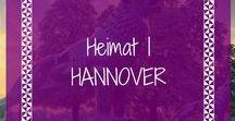 Heimat | HANNOVER / Alles rund um die niedersächsische Hauptstadt Hannover