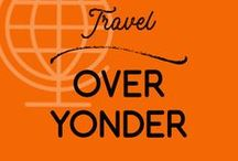 Travel Over Yonder / Pins about world travel. Even beyond New Zealand! Gasp!