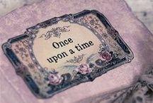 fairy tales....once upon a time / favole e fiabe di tutti i tempi
