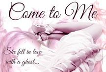Come To Me / A sexy short ghost story. Summer Meadows is a gifted psychic and used to seeing ghosts, but sexy cowboy Jack McKane is unlike any spirit she has ever encountered. He doesn't know he's dead.
