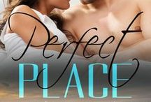 Perfect Place (Perfect, #3) / Inspirational images for Perfect Place, a contemporary romance in the Perfect series. Published by Acelette Press. (previously published as Pole Position).