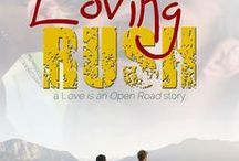 Loving Rush (Wellington Guys, #2) / Inspirational images for a M/M novella written for the Goodreads M/M Romance Group event - Love's Landscapes 2015