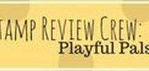 Playful Pals (Jan 16, 2017) Stamp Review Crew