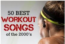 Workout Music. / Music that I use when working out.