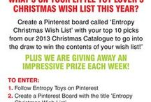 Entropy Christmas Wish List / What I'd love to order/win from the Entropy 2013 Christmas catalogue