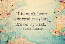 travel // places I will go to