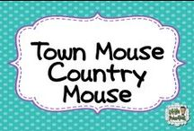 Town Mouse Country Mouse Reading Ideas