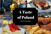 A Taste of Poland / Celebrating Father's Day with a Polish dinner party!