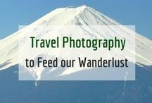 Inspirational Travel Photography / Photos from around the world that feed our wanderlust.