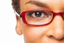Protect Your Eyes / Don't take your eyes for granted! Safeguarding your sight is the key to all things healthy.