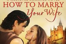 HOW TO MARRY YOUR WIFE.. / Amazon Best selling Medieval Romance by Stella Marie Alden