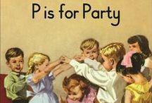 Ihanat juhlat! / Ideoita ja inspiraatiota ihaniin juhliin.