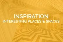 INSPIRATION - Interesting Places & Spaces