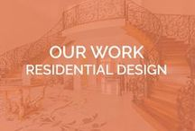 OUR WORK - Residential Design