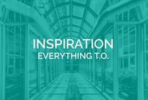 INSPIRATION - Everything T.O. / Took a look at what the city has to offer with its architecture and creative design