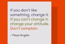 Maya Angelo, Words to live by