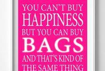 Handbag lovers / Handbag quotes  / by Jane Hopkinson Bags