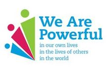 We Are Powerful / We Are Powerful: Find your power and impact your own life, the lives of others, and the world. / by DBSA (Depression and Bipolar Support Alliance)