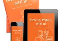 FREE eBook: Tweet it, Print it, @!#! it! / A Beginner's Guide to Cross-Media Strategy.