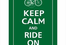 Keep calm and ride a bicycle / Bicycle, bicycling, tips, gear ect.