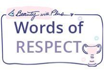 Words of RESPECT