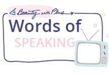 Words of SPEAKING