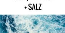 Meer, Wasser, Salz / Sea and Salt