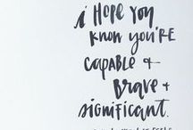 Quotables / When you need a little inspiration...