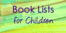 Book Lists - Themed Lists of Children's Books / A children's book for every topic
