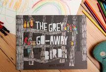 Picture books we like / Picture books we like including our very own The Grey Go-Away Bird