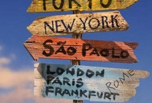 The World/Travel / Landscapes, cities, countries where I want to go.