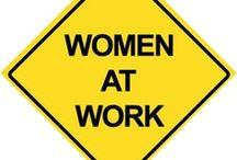 WOMEN AT WORK /  ... born ready!