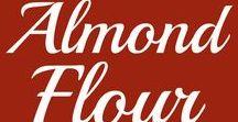 Almond Flour / How to make almond flour, recipes and tips to use almond flour.