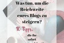 BLOGGING / Blogging, Blog, Blogtipps, Bloggingtips, Tipps, Reichweite, Follower, Likes, Blogger, Klicks, Blogzahlen