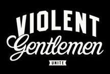 VIOLENT GENTLEMEN GEAR / Join the Gents! http://violentgentlemen.bigcartel.com/products