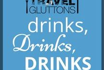 Drinks, Drinks, Drinks / Feeling a little parched? These drinks are bound to quench your thirst. Perfectly paired with all those delicious food dishes from around the world.
