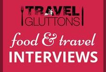 Food & Travel Interviews / Get inspired with interviews from some of the top people in the food and travel industry. If you would like to join this group board of food loving travellers, email us at info@travelgluttons.com along with your Pinterest user name. Please note that this is not a place to promote spam (we don't mean the food).