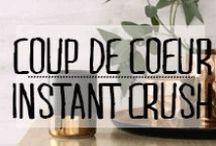 Coup de Cœur - Instant Crush / #coupdecoeur #crush #love #envie #souhait #selection #décoration #deco #inspiration #domus #idées
