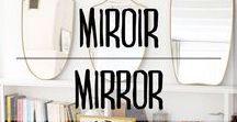 Miroir mon beau miroir / #miroir #mirror #decoration #deco #interieur