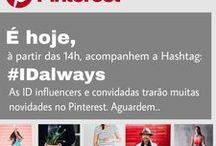 ID Eventos / Workshop da ID Always e Pinterest com as IDs Influenciadoras e convidadas. Uma experiência única para aprimorar o conhecimento sobre esta ferramenta de pesquisa e rede social tão incrível tanto no Brasil quanto no mundo todo.