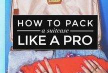Travel & Packing Tips / Tips, Tricks and How-To's for the ultimate getaway trip