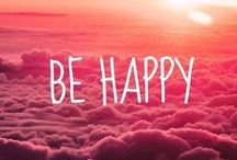 Happiness / Being and staying happy is important! Pics and quotes for my happiness book