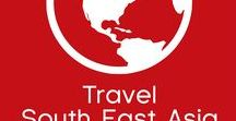 Travel South East Asia / All our favourite posts featuring South East Asia including Thailand, Malaysia, Myanmar, Cambodia and more!