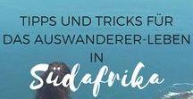 Expat-Guide Südafrika / Auswandern nach Südafrika - Tipps, Tricks, Erfahrungsberichte