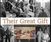Their Great Gift: Courage, Sacrifice and Hope in a New Land