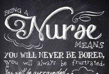Just call me Nurse...