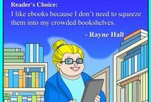 Book Reader's Choice :-) / Rayne Hall about the pleasures and secrets of reading books. raynehall.com