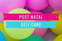Post Natal Self Care and Recovery / Post natal self care and recovery, post natal depression, managing newborns, parenting tips.